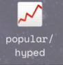 popular:hyped
